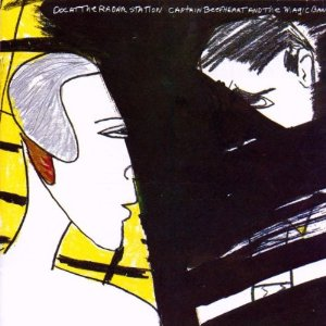 """Doc At The Radar Station"" by Captain Beefheart & The Magic Band (1980)"
