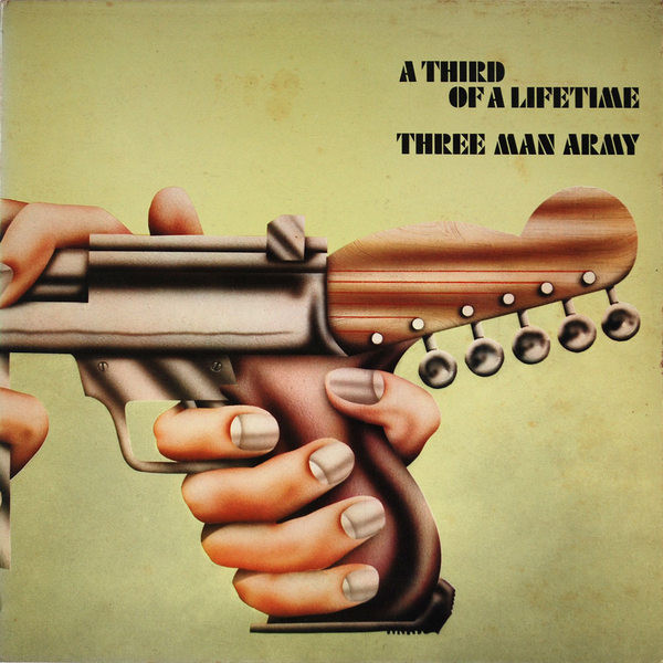 """A Third Of A Lifetime"" by Three Man Army (1971)"