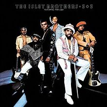 """3 + 3"" by The Isley Brothers (1973)"