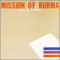 """Signals, Calls and Marches"" EP by Mission of Burma (1981)"