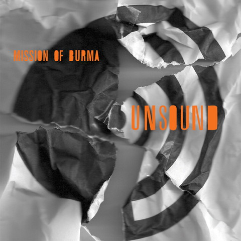 "Mission of Burma ""UnSound"""