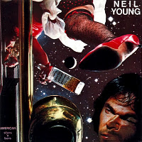 """American Stars & Bars"" by Neil Young & Crazy Horse (1977)"