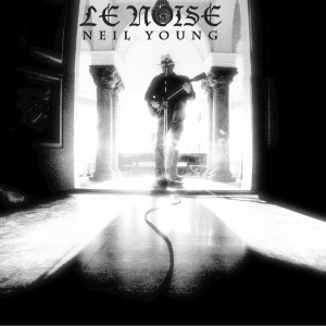 "Neil Young ""Le Noise"""
