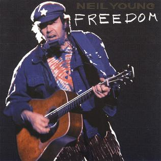 """Freedom"" by Neil Young (1989)"