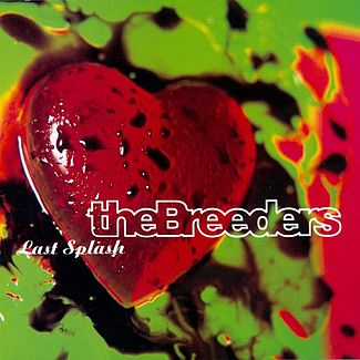 """Last Splash"" by The Breeders (1993)"