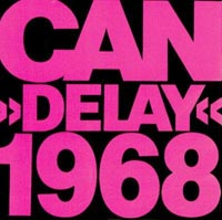 """Delay 1968"" by Can (released 1981)"