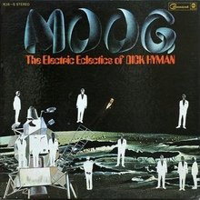 """Moog - The Electric Eclectics of Dick Hyman"" (1969)"