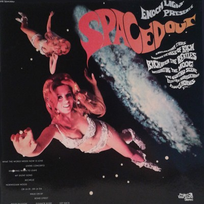 """Spaced Out"" by Enoch Light & The Light Brigade (1969)"