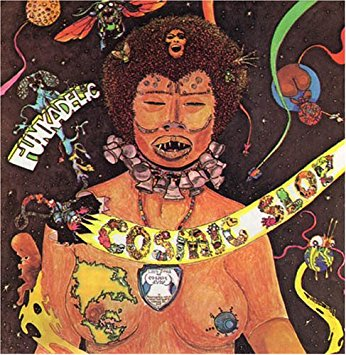"""Cosmic Slop"" by Funkadelic (1973)"