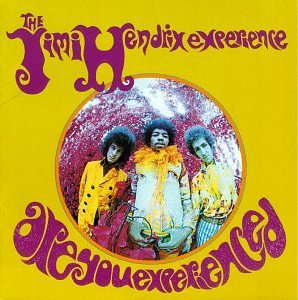 """Are You Experienced?"" by the Jimi Hendrix Experience (US cover)"
