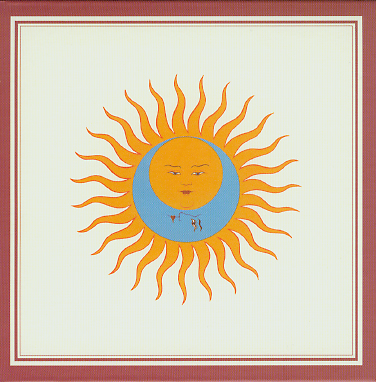 """Larks' Tongues In Aspic"" by King Crimson (1973)"
