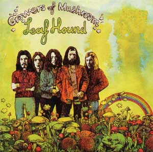"""Growers Of Mushroom"" by Leaf Hound (1971)"