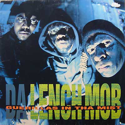 """Guerillas In Tha Mist"" by Da Lench Mob (1992)"