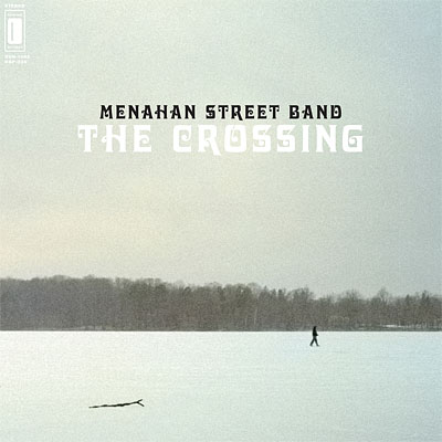"Menahan Street Band ""The Crossing"""