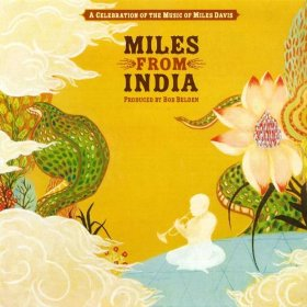 "Various Artists (Miles Davis) ""Miles From India"""