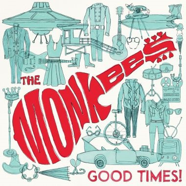 "The Monkees ""Good Times!"""