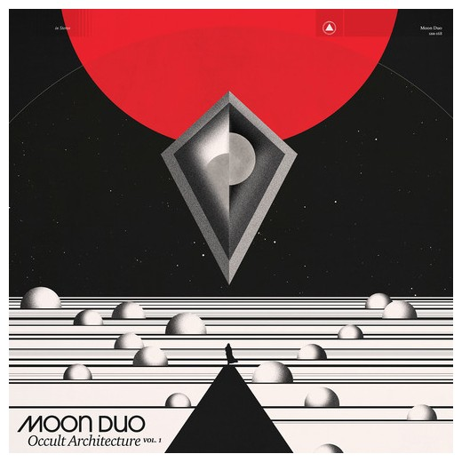 "Moon Duo ""Occult Architecture Vol. 1"""