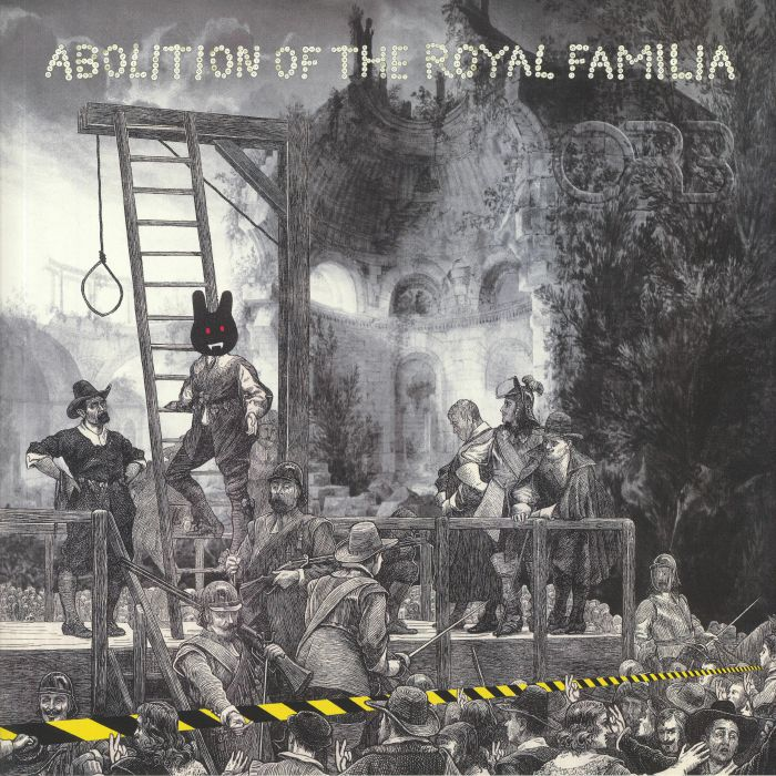 "The Orb ""Abolition Of The Royal Familia"""