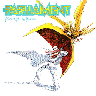 """Motor Booty Affair"" by Parliament (1978)"