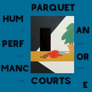 "Parquet Courts ""Human Performance"""