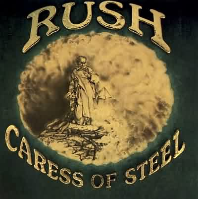 """Caress Of Steel"" by Rush (1975)"