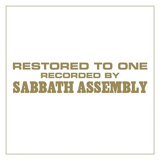 "Sabbath Assembly ""Restored To One"""