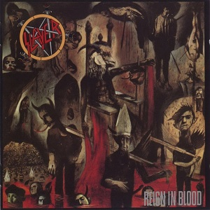 """Reign In Blood"" by Slayer (1986)"