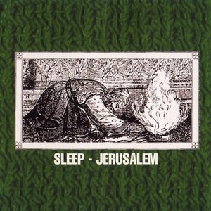 """Jerusalem"" by Sleep (1999)"