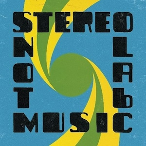 "Stereolab ""Not Music"""
