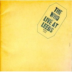 """Live At Leeds"" by The Who (1970)"