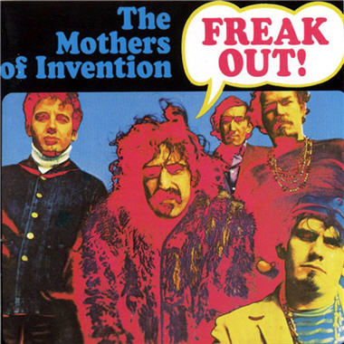 """Freak Out!"" by The Mothers Of Invention (1966)"